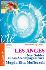 LES ANGES - Nos Guides et nos Accompagnateurs - Magda Rita Maffezzoli - 103 RP DVD